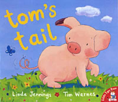 Tom's Tail by Linda Jennings