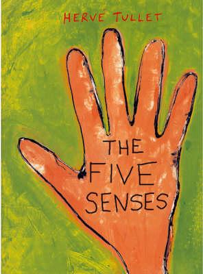 Five Senses by Herve Tullet