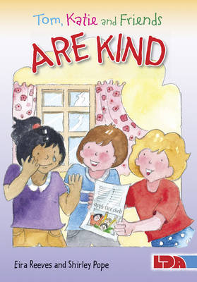 Tom, Katie and Friends are Kind by Eira Reeves Goldsworthy, Shirley Pope