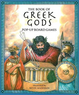 The Book of Greek Gods Pop-Up Board Games by Kevin Maddison