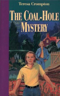 The Coal-Hole Mystery by Teresa Crompton