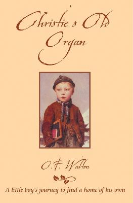 Christie's Old Organ by O. F. Walton