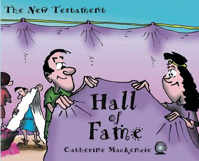 Hall of Fame New Testament by Catherine MacKenzie