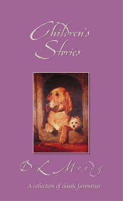 Children's Stories by D. L. Moody