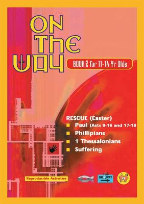 On the Way 11-14's - Book 2 by TNT Guides