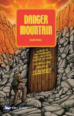 Danger Mountain by David Orme