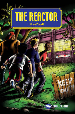 The Reactor by Jillian Powell