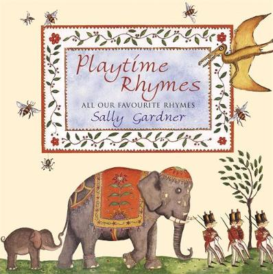 Playtime Rhymes by Sally Gardner