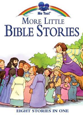 More Little Bible Stories by Stephanie McFetridge Britt