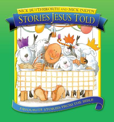Stories Jesus Told by Nick Butterworth