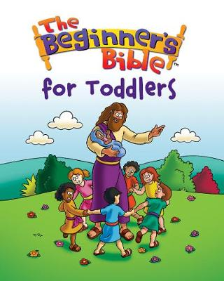 Beginner's Bible for Toddlers by Kelly Pulley