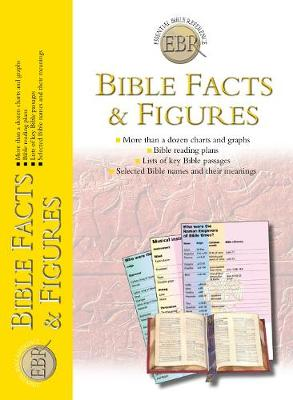 Bible Facts and Figures by Tim Dowley