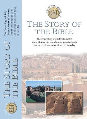 The Story of the Bible by Tim Dowley