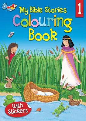 My Bible Stories Colouring Book 1 by Juliet David
