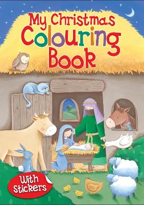 My Christmas Colouring Book by Juliet David