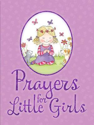 Prayers for Little Girls by Juliet David