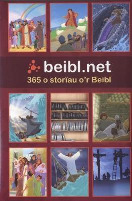 Beibl.Net - 365 o Storiau o'r Beibl by Arfon Jones