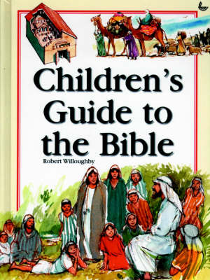 Children's Guide to the Bible by Robert Willoughby