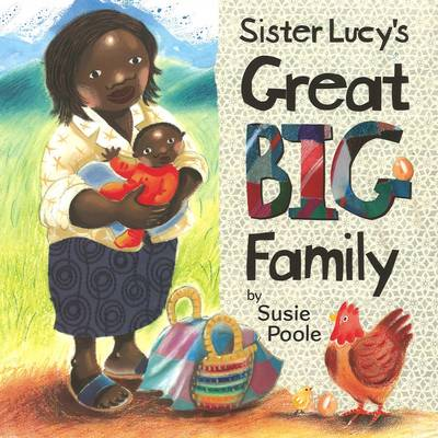 Sister Lucy's Great Big Family by Susie Poole