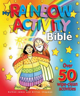 My Rainbow Activity Bible Over 50 Wipe Clean Activities by Bethan James