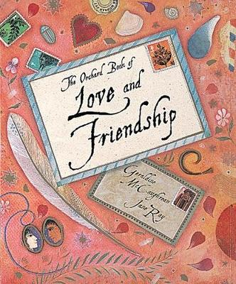 The Orchard Book Of Love And Friendship Stories by Geraldine McCaughrean
