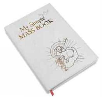 My Simple Mass Book by Catholic Truth Society, David Belmonte