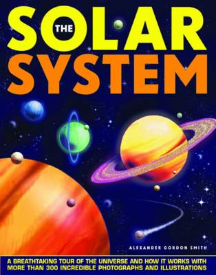 Solar System by Alexander Gordon Smith