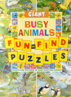 Giant Fun-to-Find Puzzles Busy Animals by Peter Rutherford