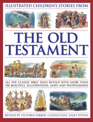 Illustrated Children's Stories from the Old Testament by Victoria Parker