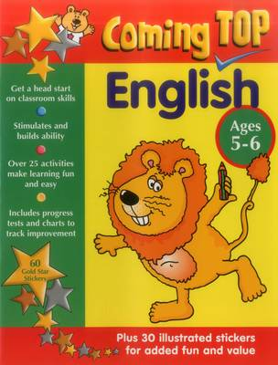 Coming Top: English - Ages 5-6 60 Gold Star Stickers - Plus 30 Illustrated Stickers for Added Fun and Value by Alison Hawes, Jill Jones