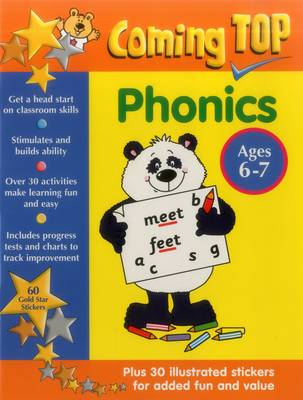 Coming Top: Phonics - Ages 6-7 60 Gold Star Stickers - Plus 30 Illustrated Stickers for Added Fun and Value by Louisa Somerville, David Smith