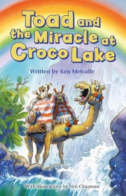 Toad and the Miracle at Croco Lake by Ken Metcalfe