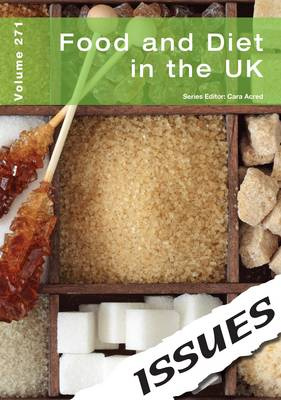 Food and Diet in the UK by Cara Acred