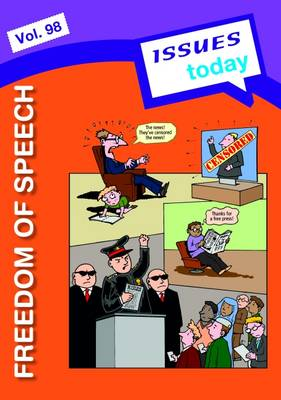 Freedom of Speech Issues Today Series by Cara Acred
