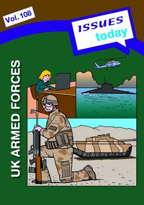 UK Armed Forces Issues Today Series by Cara Acred