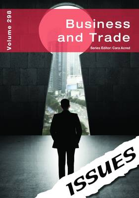 Business and Trade Issues Series by Cara Acred