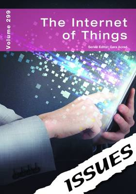 The Internet of Things Issues Series by Cara Acred