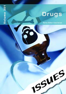 Drugs Issues Series by Cara Acred