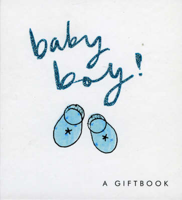 Baby Boy! by Helen Exley