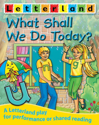 What Shall We Do Today? by Domenica Maxted, Susi Martin Taylor