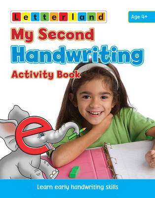 My Second Handwriting Activity Book Learn Early Handwriting Skills by Gudrun Freese, Alison Milford, Lisa Holt
