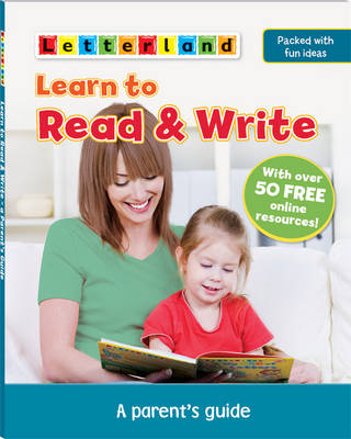 Learn to Read & Write A Parent's Guide by Lucy Marcovitch