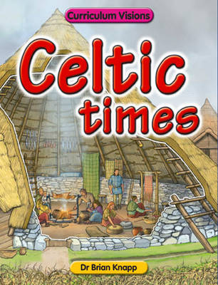 Celtic Times by Brian Knapp