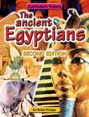 The Ancient Egyptians by Brian Knapp