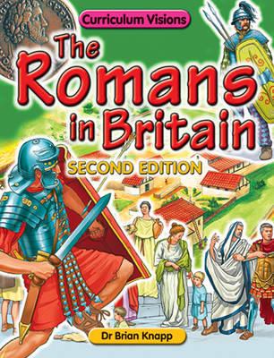 The Romans in Britain by Brian Knapp