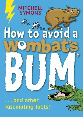 How to Avoid a Wombat's Bum by Mitchell Symons