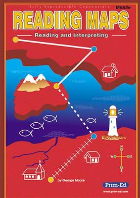 Reading Maps Middle Reading and Interpreting by George Moore