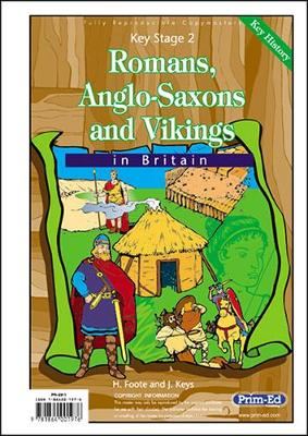 Romans, Anglo-Saxons and Vikings in Britain by H. Foote, J. Keys