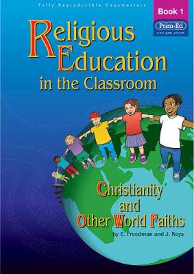 Religious Education in the Classroom Book 1 by E. Freedman