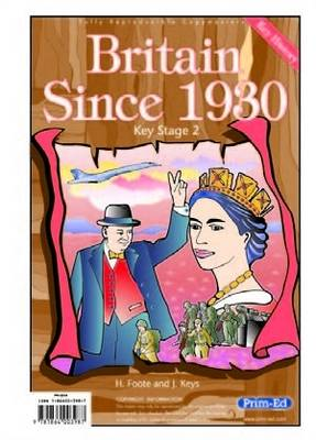 Britain Since 1930 by H. Foote, J. Keys